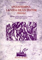 Pasatiempo-La-vida-de-un-pintor-Memorias-Edicion-estudio-introductorio-y-notas-de-Esther-Lopez-Sobrado-i1n673801