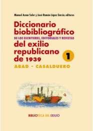 diccionario-biobibliografico-de-los-escritores-editoriales-y-revistas-del-exilio-republicano-de-1939
